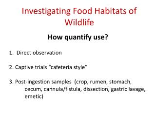 Investigating Food Habitats of Wildlife