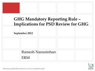 GHG Mandatory Reporting Rule – Implications for PSD Review for GHG September 2012