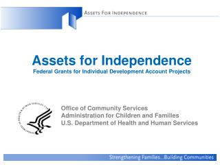 Assets for Independence Federal Grants for Individual ...