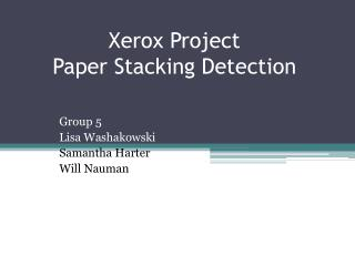 Xerox Project  Paper Stacking Detection