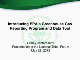 Introducing EPA's Greenhouse Gas Reporting Program and Data Tool