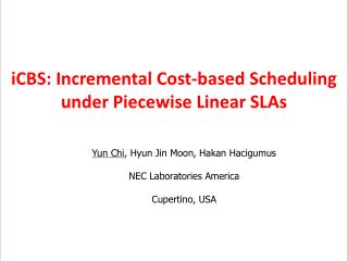 iCBS : Incremental Cost-based Scheduling under Piecewise Linear SLAs