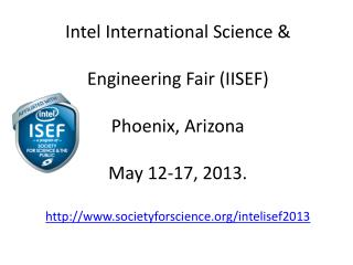 You will find the official International Rules  and  Guidelines of  IISEF  2013 at: