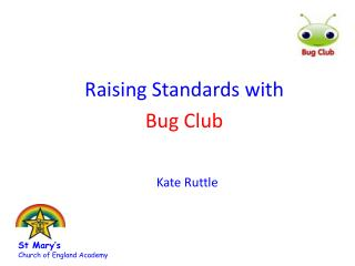 Raising Standards with Bug Club