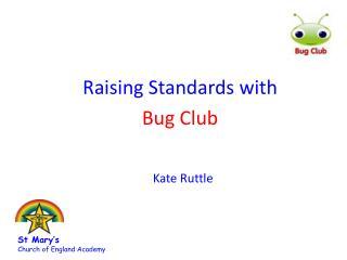 Raising Standards with Bug Club