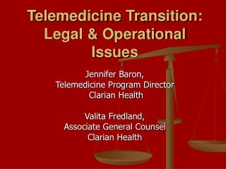 Telemedicine Transition: Legal  Operational Issues