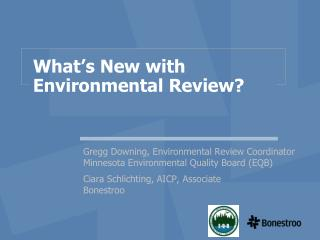 What's New with Environmental Review?