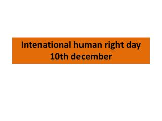 Intenational human right day 10th december
