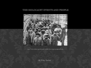 The Holocaust Events and People