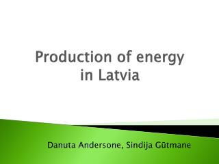 Production of energy  in Latvia