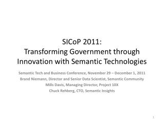 SICoP  2011: Transforming Government through Innovation with Semantic Technologies