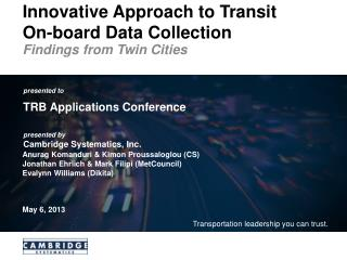Innovative Approach to Transit  On-board Data Collection