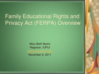Family Educational Rights and Privacy Act (FERPA) Overview