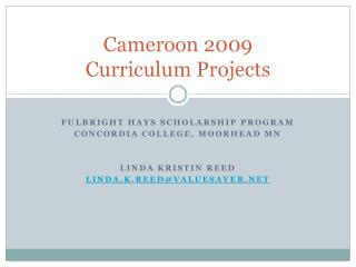 Cameroon 2009  Curriculum Projects