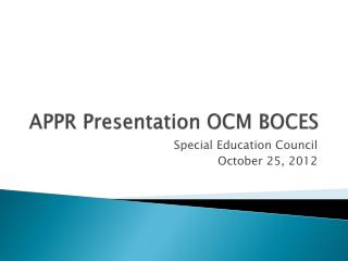 APPR Presentation OCM BOCES