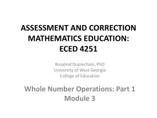 ASSESSMENT AND CORRECTION MATHEMATICS  EDUCATION:  ECED 4251