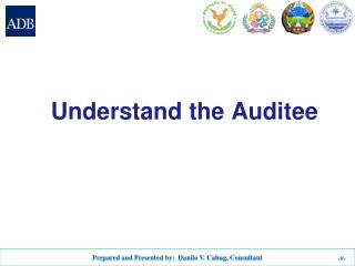 Understand the  Auditee