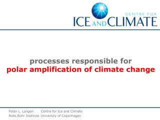 processes responsible for  polar amplification of climate change