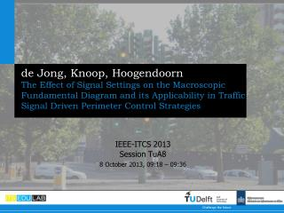 IEEE-ITCS 2013 Session TuA8 8 October 2013, 09:18 – 09:36