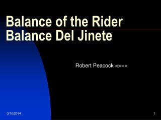 Balance of the Rider Balance Del Jinete