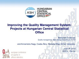 Improving the Quality Management System: Projects at Hungarian Central Statistical Office