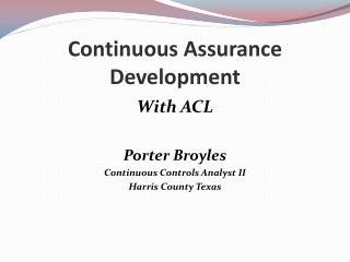 Continuous Assurance Development
