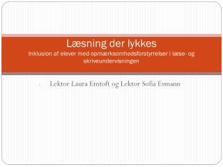Lektor Laura Emtoft og Lektor Sofia Esmann
