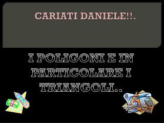 CARIATI DANIELE!!.
