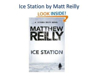 Ice Station by Matt Reilly