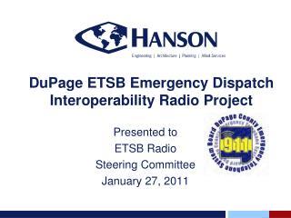 DuPage  ETSB Emergency Dispatch Interoperability Radio Project