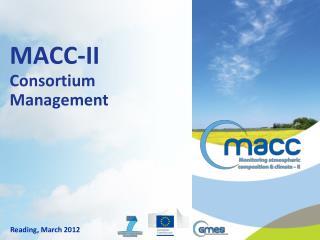 MACC-II Consortium  Management