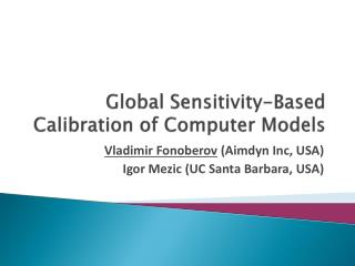 Global Sensitivity-Based Calibration of Computer Models