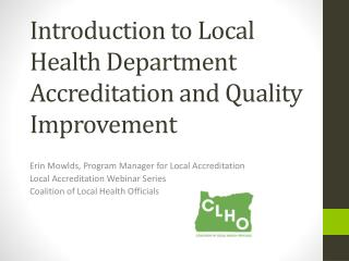 Introduction to Local Health Department Accreditation and Quality Improvement
