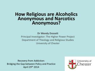 How Religious are Alcoholics Anonymous and Narcotics Anonymous?