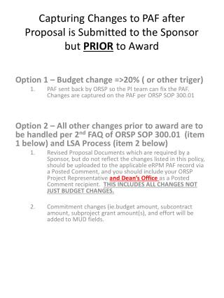 Capturing Changes to PAF after Proposal is Submitted to the Sponsor but  PRIOR  to Award