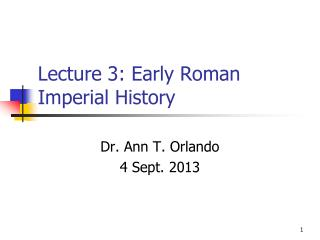 Lecture 3:  Early Roman Imperial History