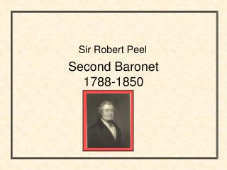 Second Baronet 1788-1850