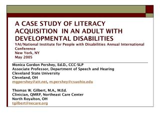 A CASE STUDY OF LITERACY ACQUISITION  IN AN ADULT WITH DEVELOPMENTAL DISABILITIES YAI