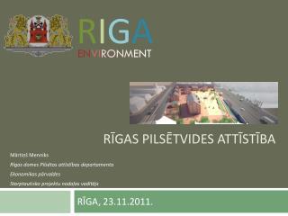 Rīgas pilsētvides attīstība