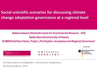 Stefanie  Baasch ( Helmholtz  Centre for  Environmental  Research - UFZ)