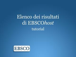 Elenco dei risultati di  EBSCO host tutorial