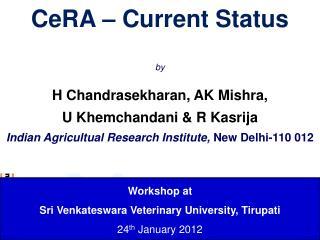 Workshop at Sri  Venkateswara  Veterinary University,  Tirupati 24 th  January 2012