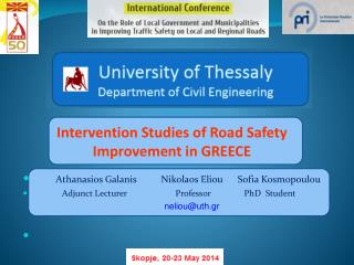 Intervention Studies  of Road Safety  Improvement in GREECE
