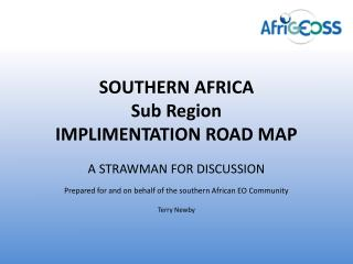 SOUTHERN AFRICA Sub Region IMPLIMENTATION ROAD MAP