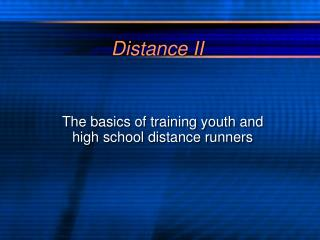 Distance II