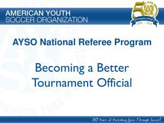 Becoming a Better Tournament Official
