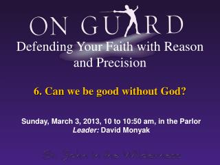 6. Can  we be good without God?