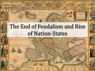 Decline of Feudalism I