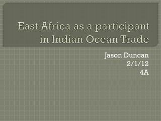 East Africa as a participant in Indian Ocean Trade