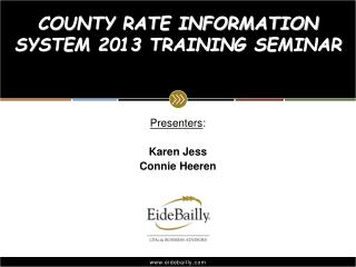 COUNTY RATE INFORMATION SYSTEM 2013 TRAINING SEMINAR